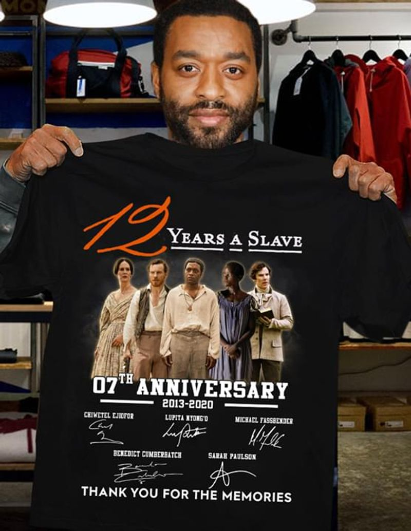 12 Years A Slave 07th Anniversary 2013-2020 Thank You For The Memories Signatures Black T Shirt Men And Women S-6XL Cotton