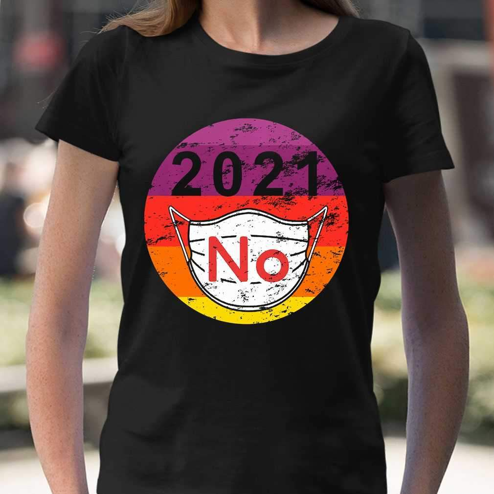2021 No Mask Very Bad Vintage T-shirt
