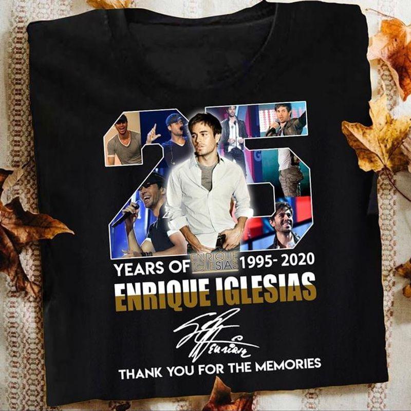 25 Years Of Enrique Iglesias Thank You For The Memories Black T Shirt Men/ Woman S-6XL Cotton