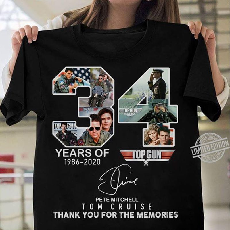 34 Years Of Top Gun Pete Mitchell Tom Cruise Thank You For The Memories T Shirt S-6xl Mens And Women Clothing