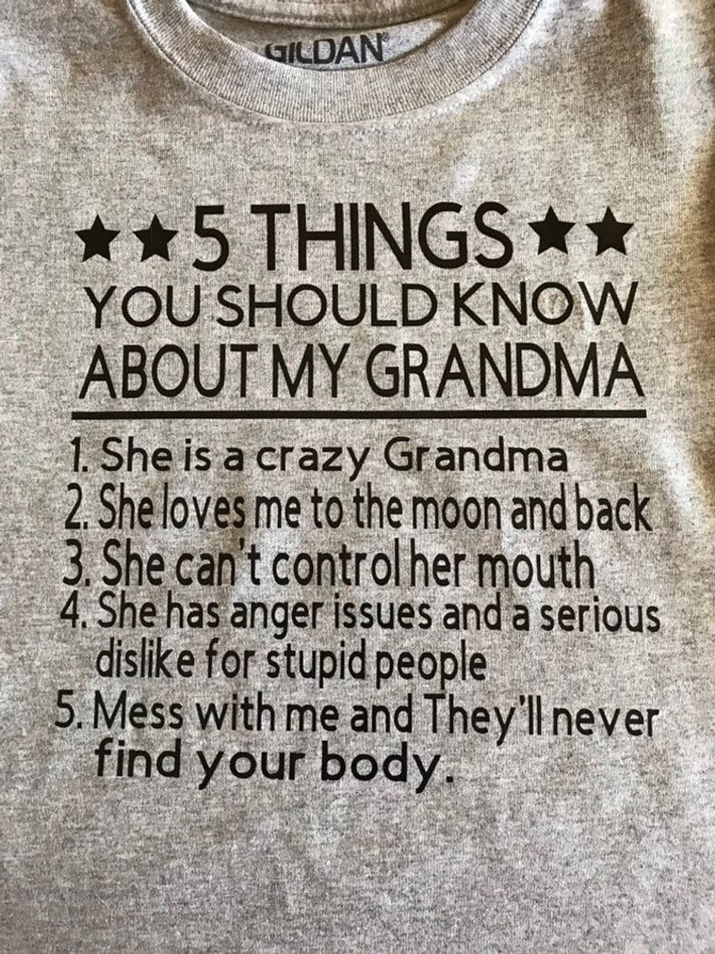 5 Things You Should Know About My Grandma T-shirt Grey