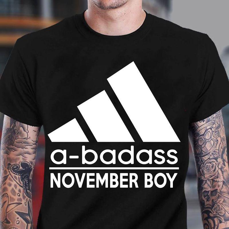 A Badass November Boy T-shirt Black B7