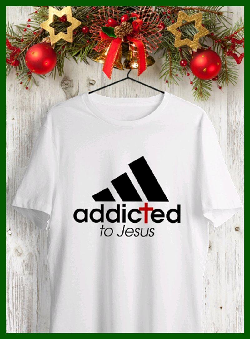 Addicted To Jesus T Shirt White B4