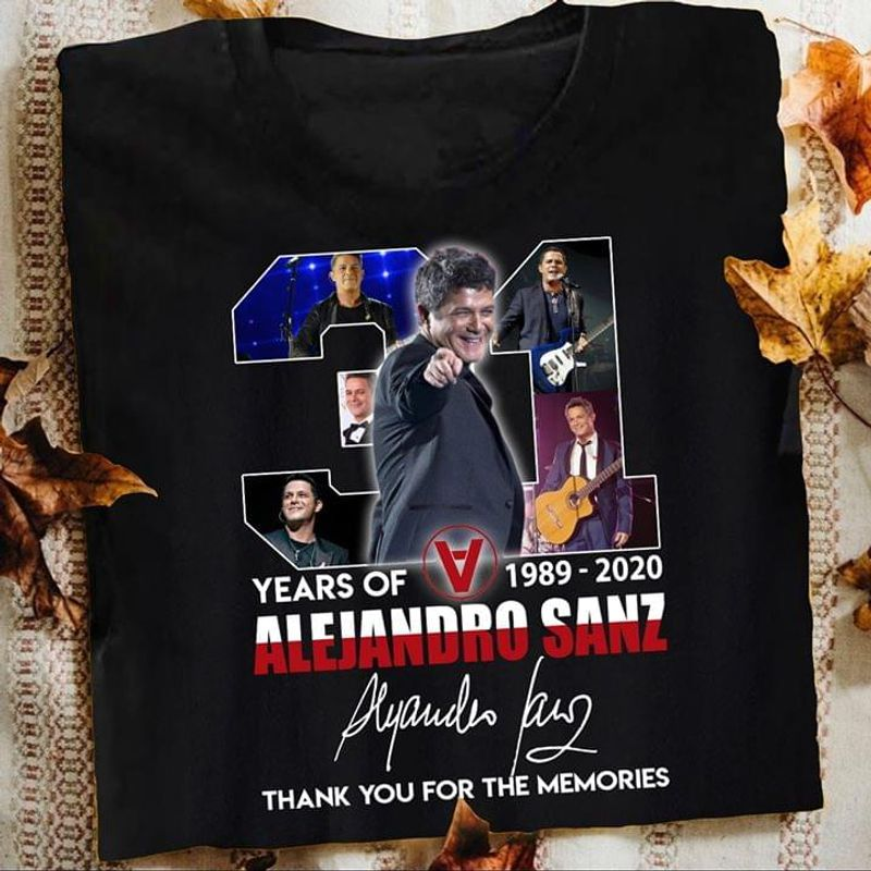 Alejandro Sanz Lovers 31 Years Of 1989 2020 Signature Thank You For The Memories Fans Gift Black T Shirt Men And Women S-6xl Cotton
