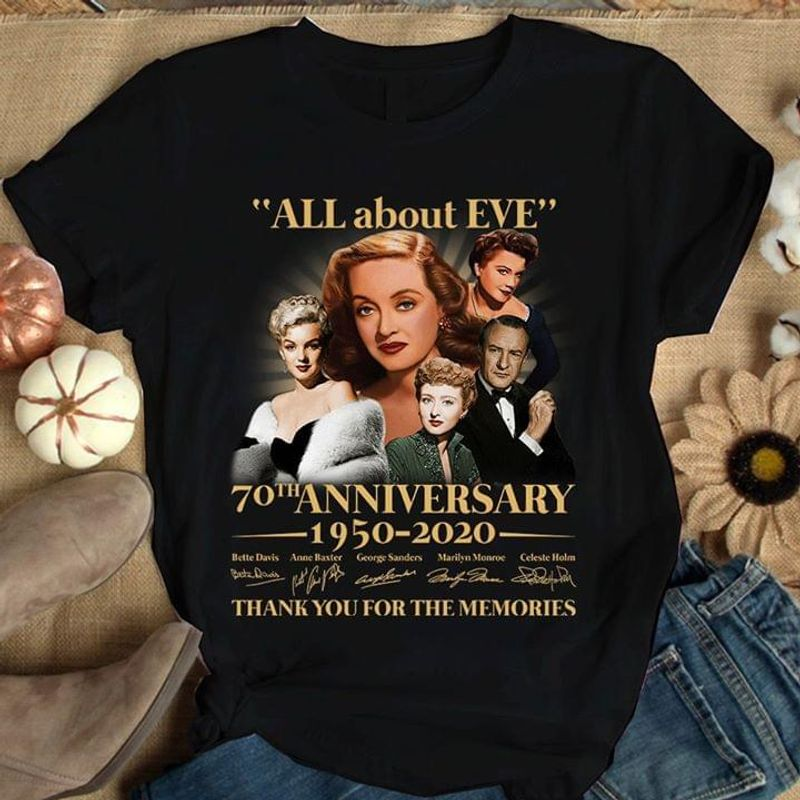 ALL About EVE Fans 70th Anniversary 1950-2020 Signatures Thank You For The Memories Black T Shirt Men And Women S-6XL Cotton
