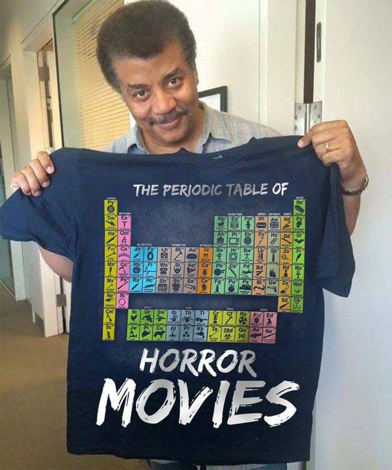 Amazing Science Neil Degrasse Tyson The Periodic Table Of Horror Movies Navy T Shirt Men And Women S-6XL Cotton