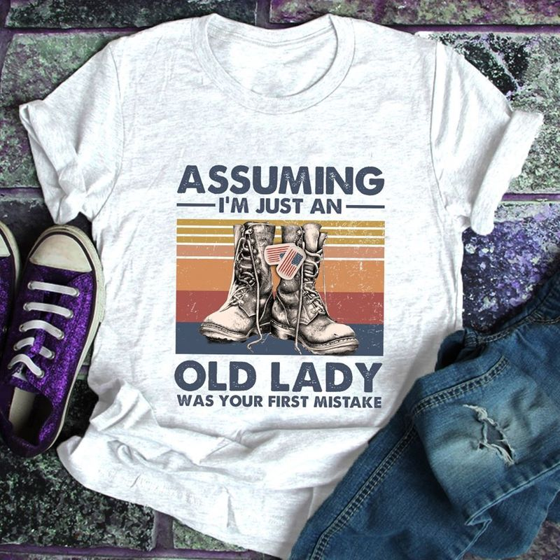 Assuming I Am Just An Old Lady Was Your First Mistake Vintage Gifts Instant Retro Veterans Short-Sleeve Unisex T-Shirt White