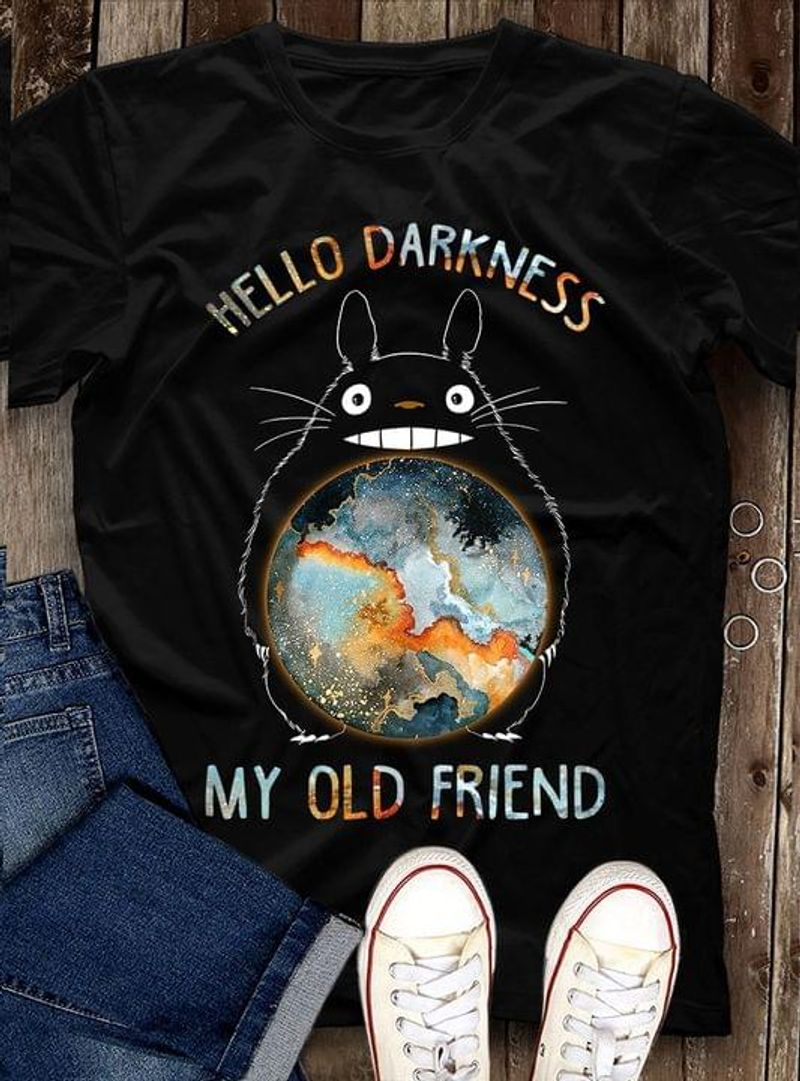 Awesome Totoro Hello Darkness My Old Friend Tee My Neighbour Totoro Lover Black T Shirt Men And Women S-6XL Cotton