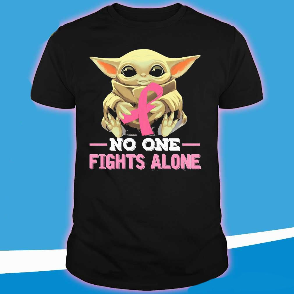 Baby Yoda No One Fights Alone T-Shirt