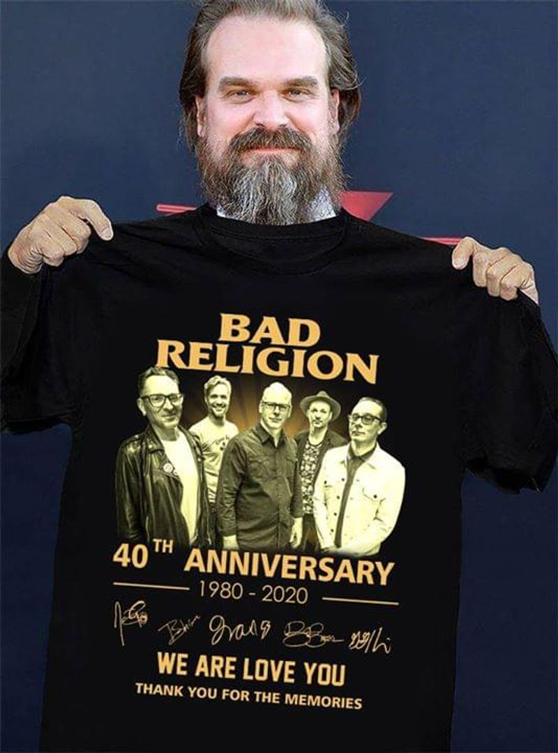 Bad Religion Band 40th Anniversary 1980 To 2020 Signatures Of Members We Are Love You Thank You For The Memories Black T Shirt S-6xl Mens And Women Clothing
