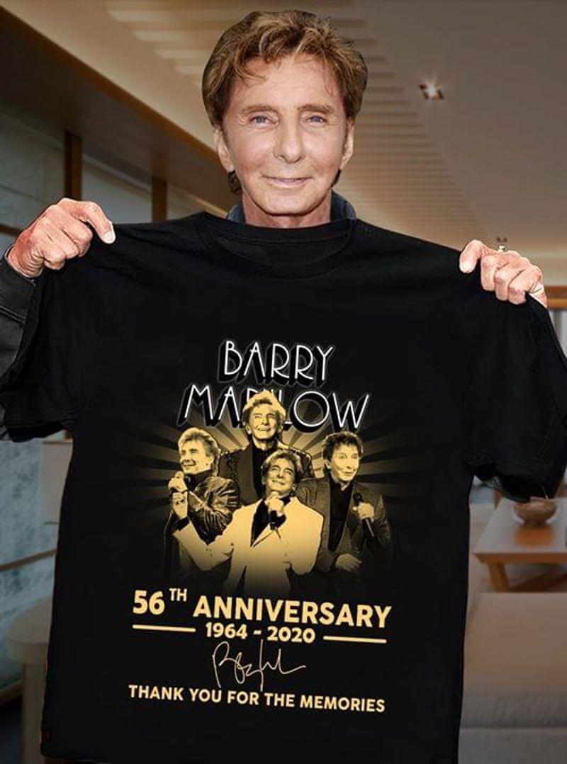 Barry Manilow 56th Anniversary 1964-2020 T-Shirt Barry Manilow Signature Black T Shirt Men And Women S-6XL Cotton