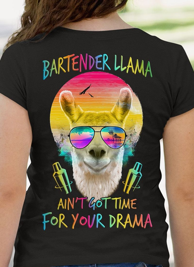 Bartender Llama Aint Got Time For Your Drama  T Shirt Black B5