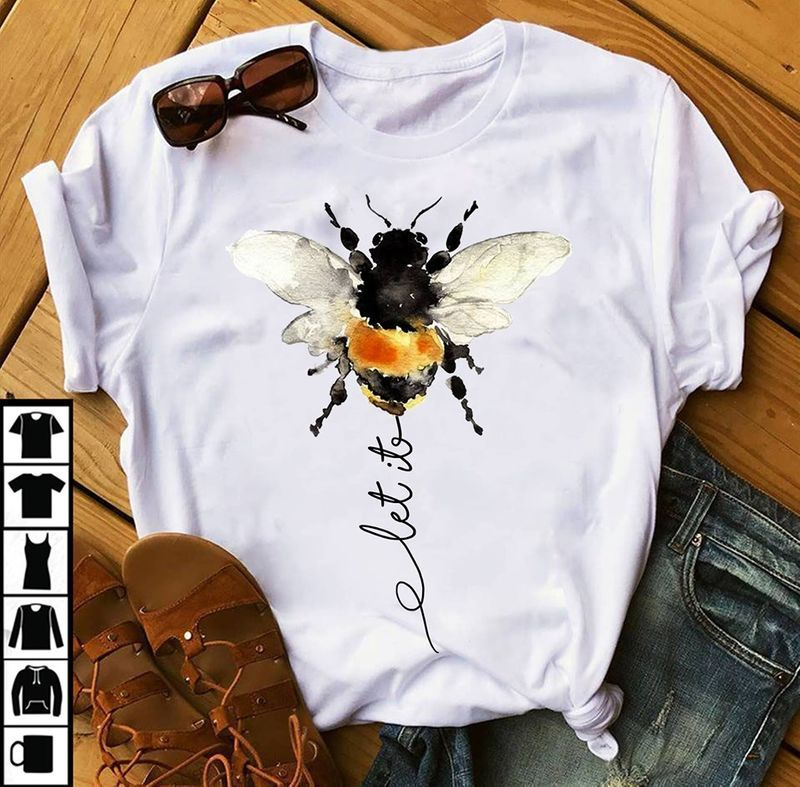 Bee Let It T Shirt White