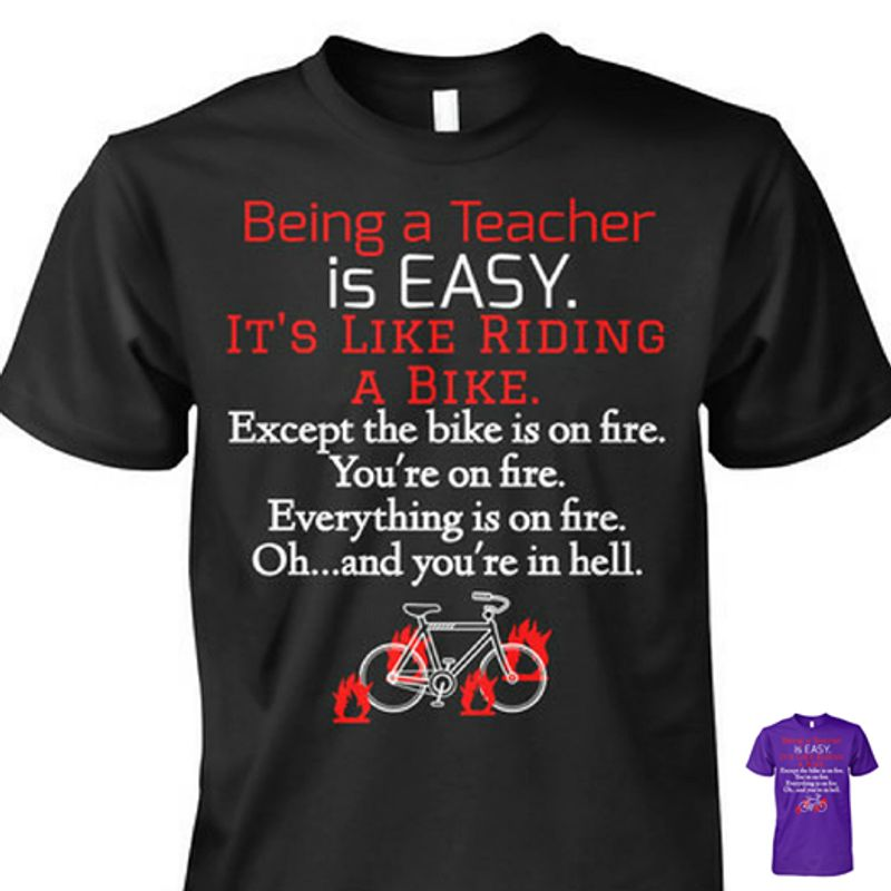 Being A Teacher Is Easy Its Like Riding A Bike  T-Shirt Black A8