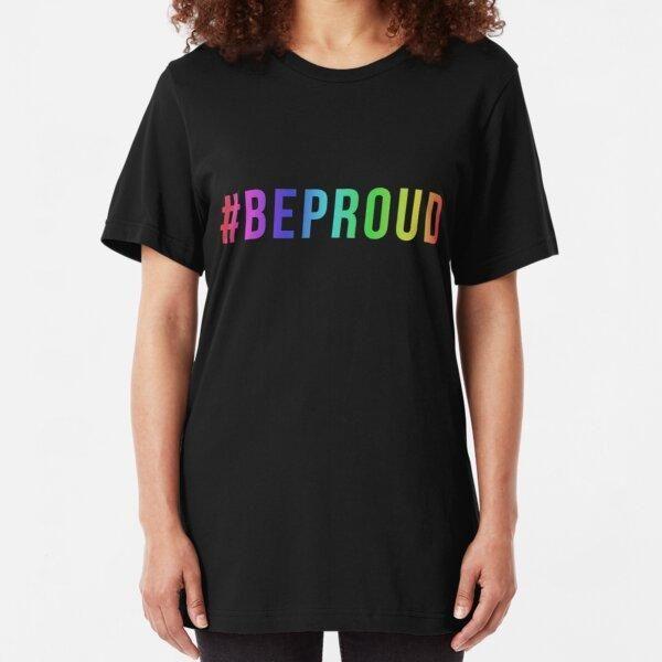 #BEPROUD T-Shirt