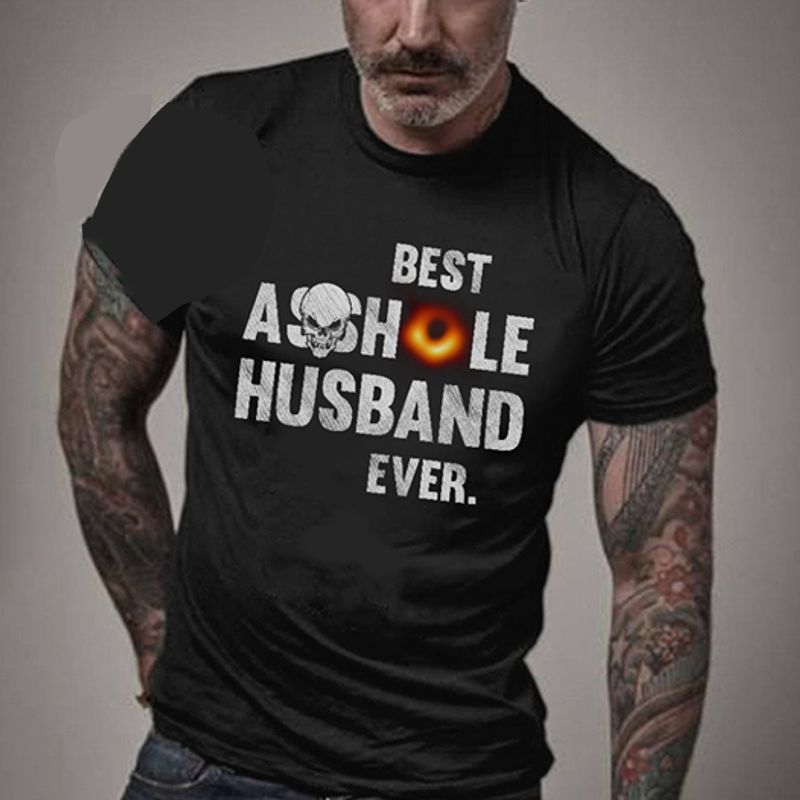 Best Asoshole Husband Ever T-Shirt Black