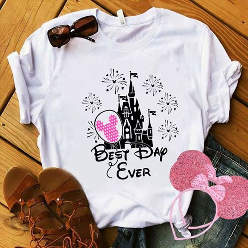 Best Day Ever Want Disney  T Shirt White A9
