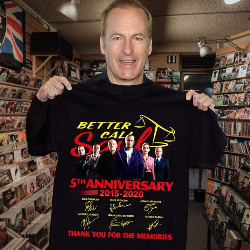 Better Call Saul 5th Anniversary Thank You For The Memories Better Call Saul Signature Black T Shirt Men And Women S-6xl Cotton