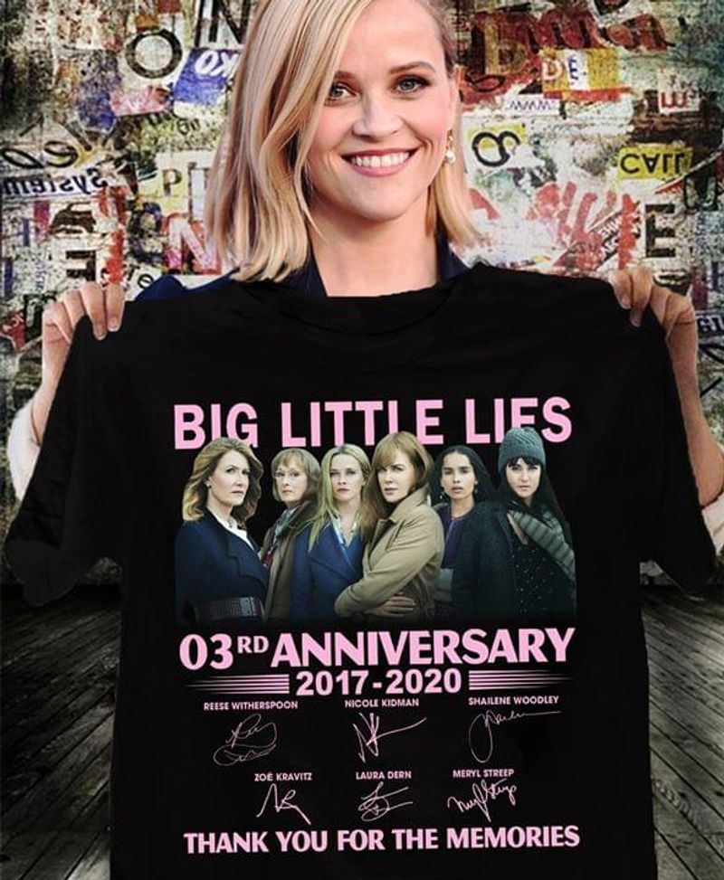 Big Little Lies Lovers 03rd Anniversary 2017 2020 Signature Thank You For The Memories Black T Shirt Men And Women S-6xl Cotton