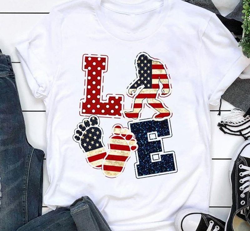 Bigfoot American Flag Love Independence Day 4th Of July White T Shirt S-6XL Mens And Women Clothing