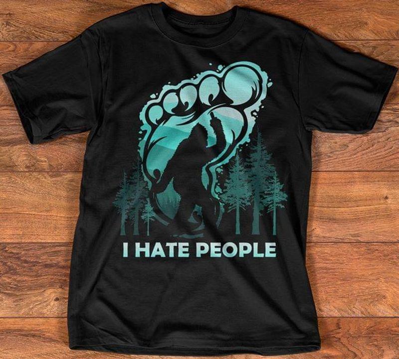 Bigfoot I Hate People T-shirt Anti-social Social Distancing Quarantined 2020 Black T Shirt Men And Women S-6XL Cotton