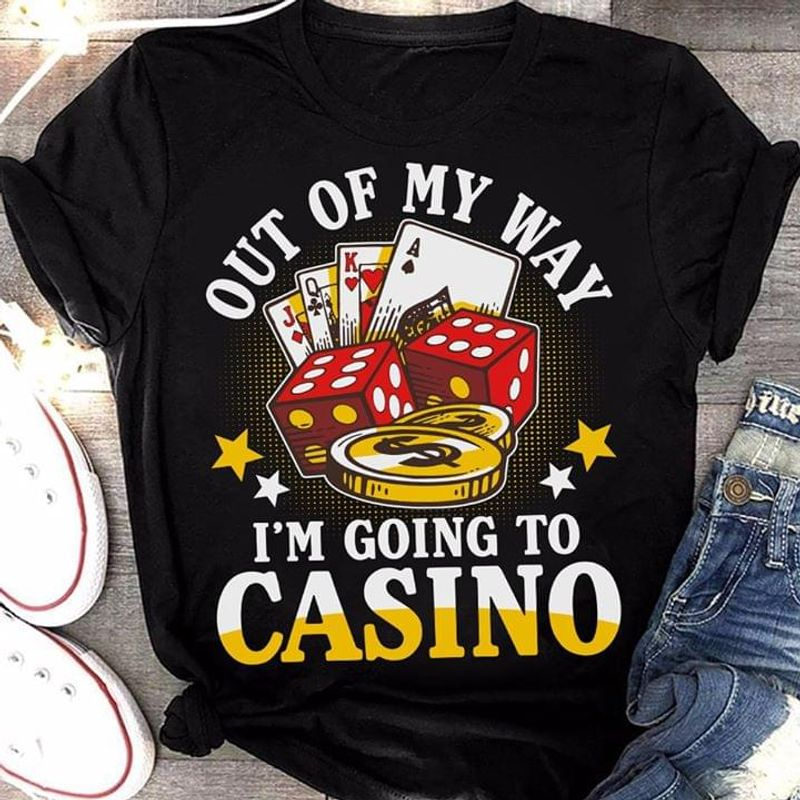 Bingo Lover Out Of My Way I'm Going To Casino Black T Shirt Men And Women S-6XL Cotton