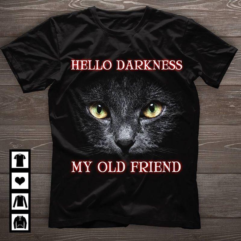 Black Cat Hello Darkness My Old Friend T-shirt Black A5