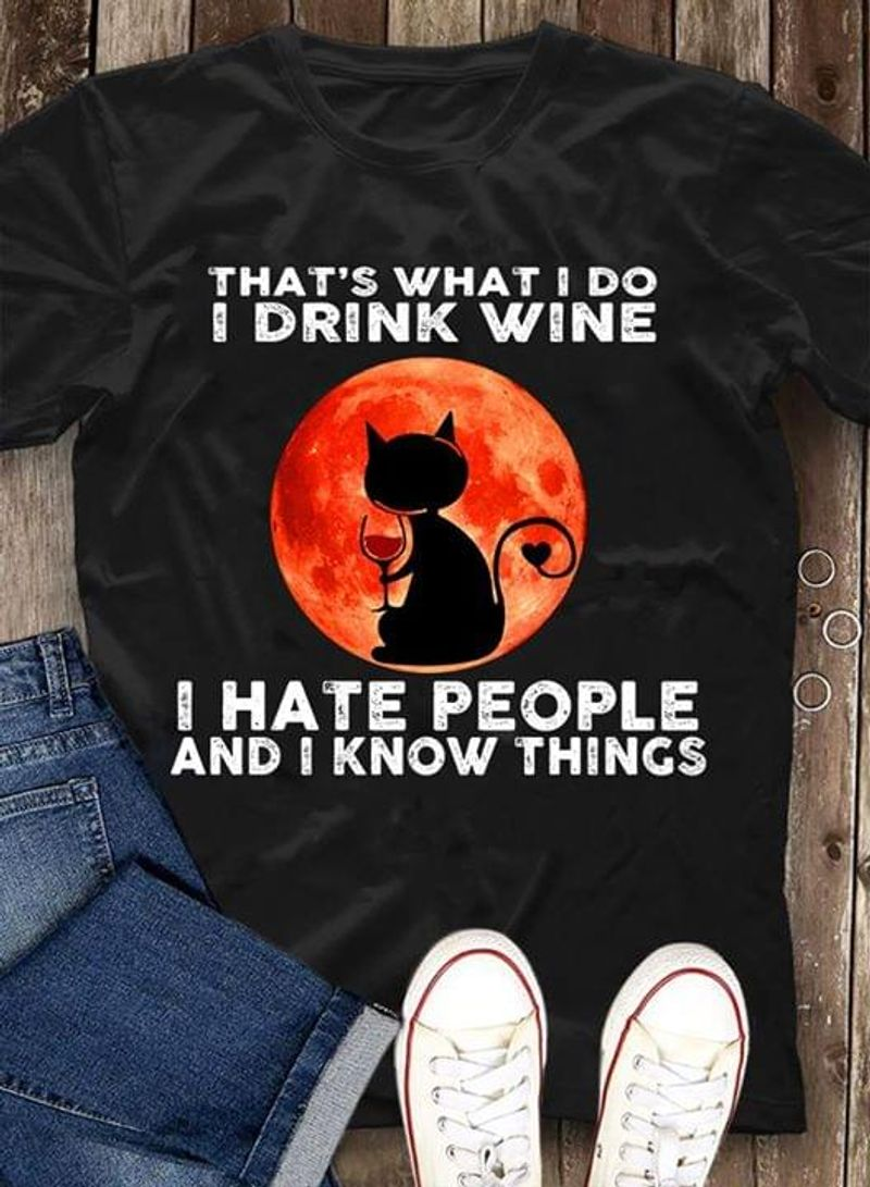 Black Cat I Drink Wine I Hate People Funny Quote Black T Shirt Men And Women S-6XL Cotton
