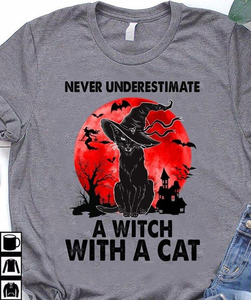 Black Cat Never Underestimate A Witch With A Cat Funny Dark Heather Dark Heather T Shirt Men And Women S-6XL Cotton