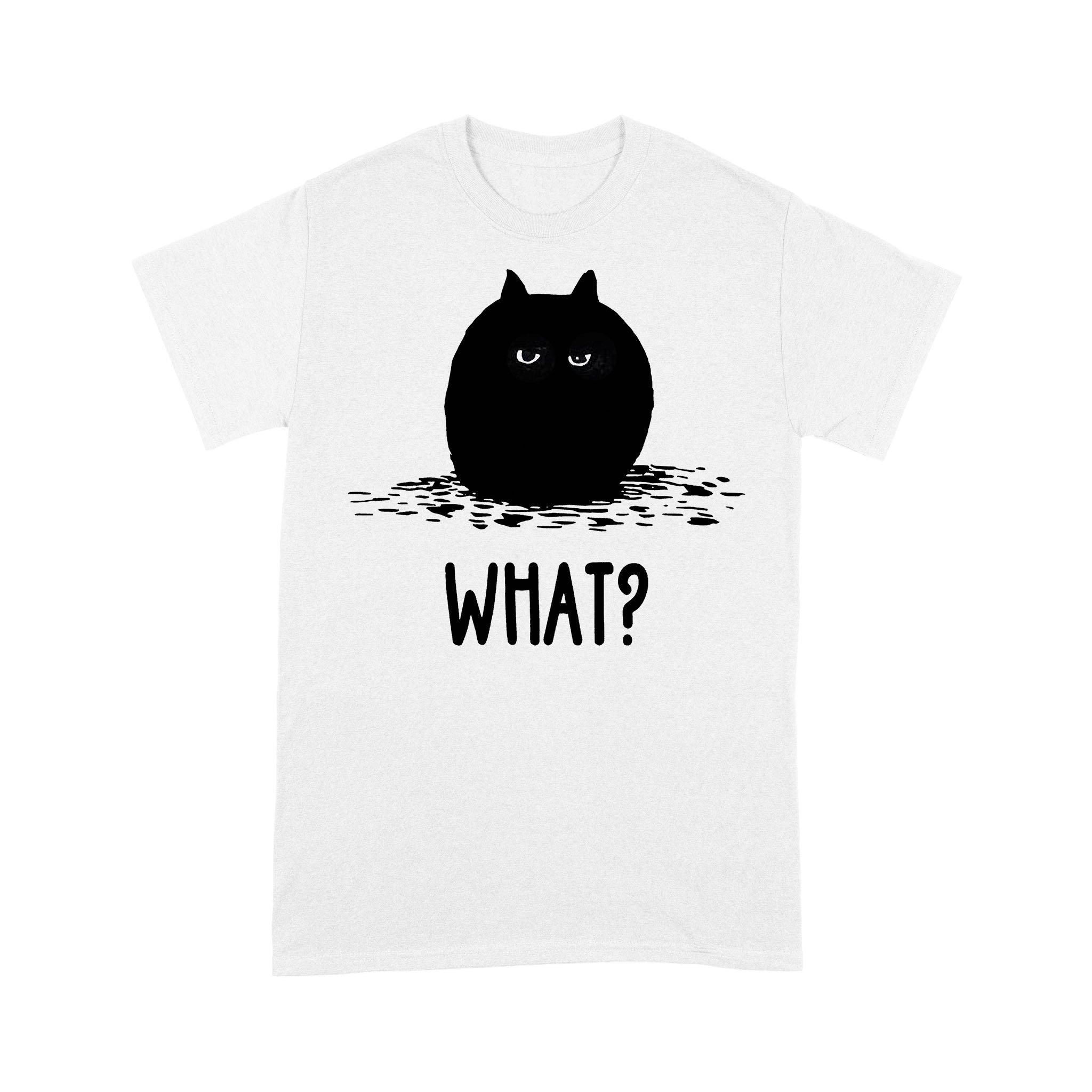 Black Chubby Cat What T-shirt