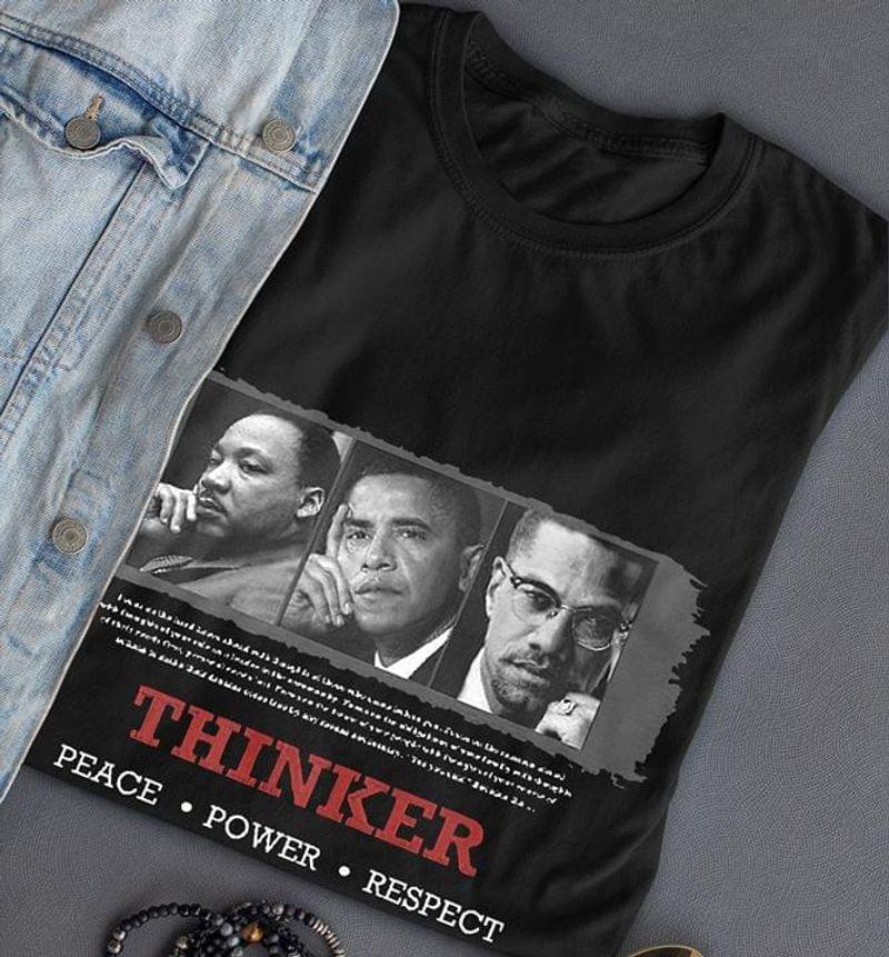 Black Pride Thinker Peace Power Respect Barack Obama Martin Luther King Black T Shirt Men And Women S-6XL Cotton