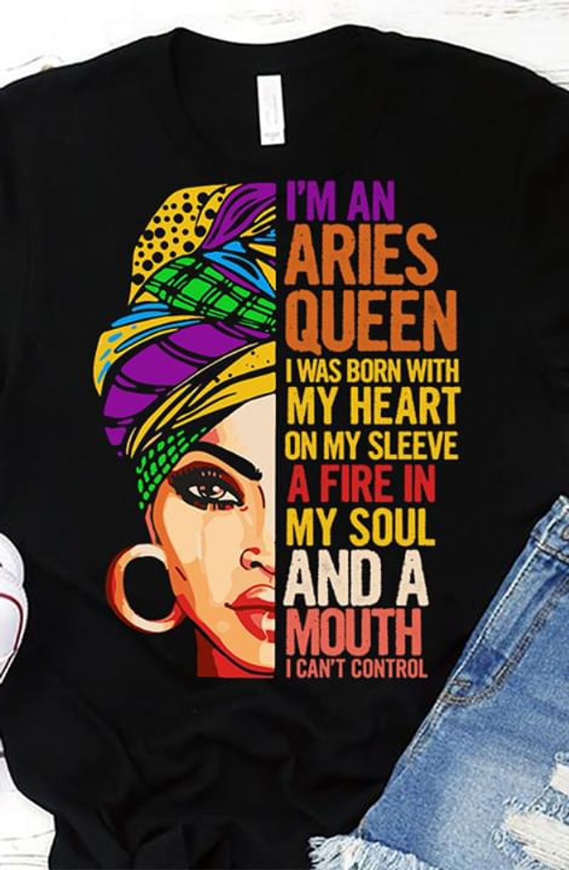 Black Woman I'm An Aries Queen I Was Born With My Heart On My Sleeve Black T Shirt Men/ Woman S-6XL Cotton