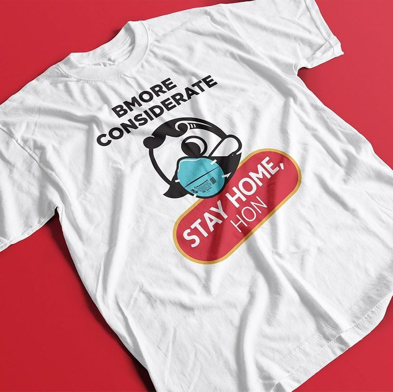 Bmore Considerate Stay Home Hon T Shirt White A8