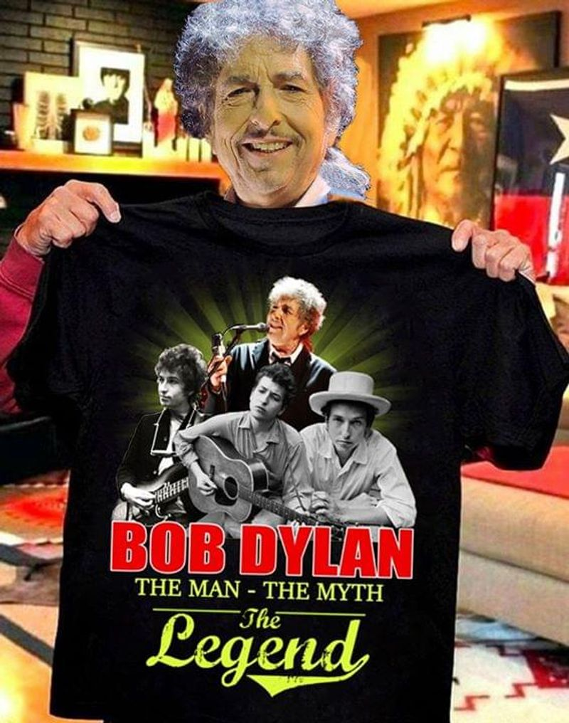 Bob Dylan Fans The Man The Myth The Legend Black T Shirt Men And Women S-6XL Cotton