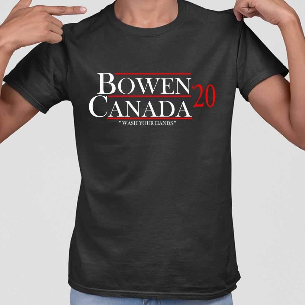 Bowen Canada 2020 Wash Your Hands T-shirt