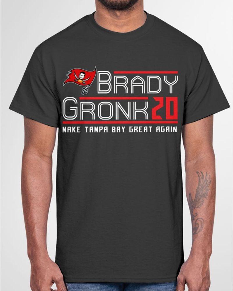 Brady Gronk 20 Make Tampa Bay Great Again T Shirt Black