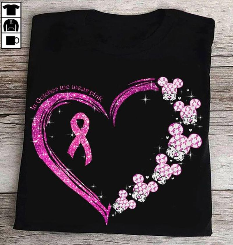 Breast Cancer Awareness Mickey Mouse In October We Wear Pink T-shirt Breast Cancer Support Black T Shirt Men And Women S-6XL Cotton