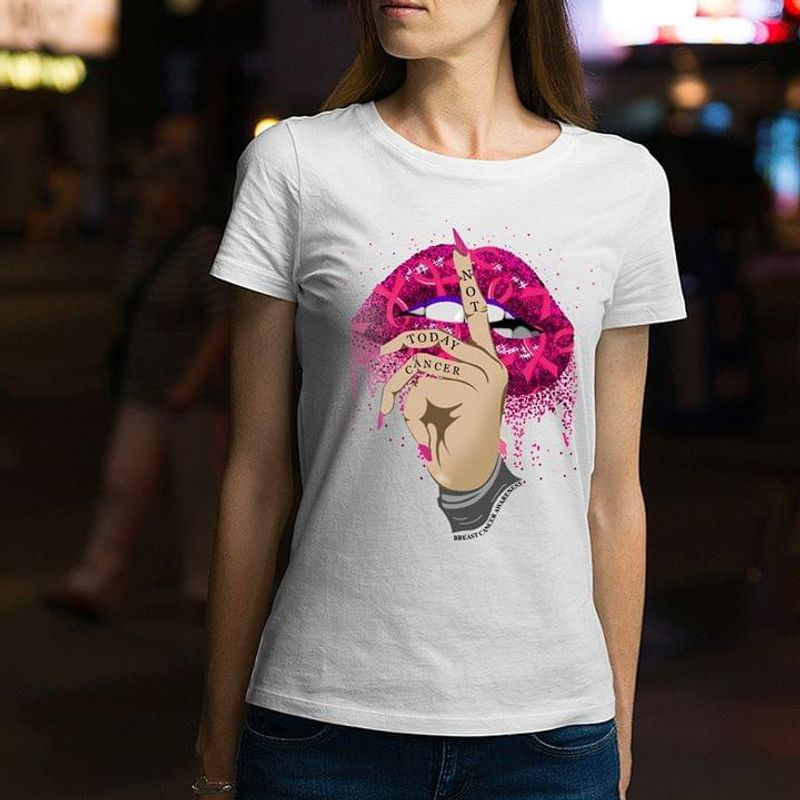 Breast Cancer Community Not To Day Cancer Breast Cancer Awesome White T Shirt Men And Women S-6XL Cotton