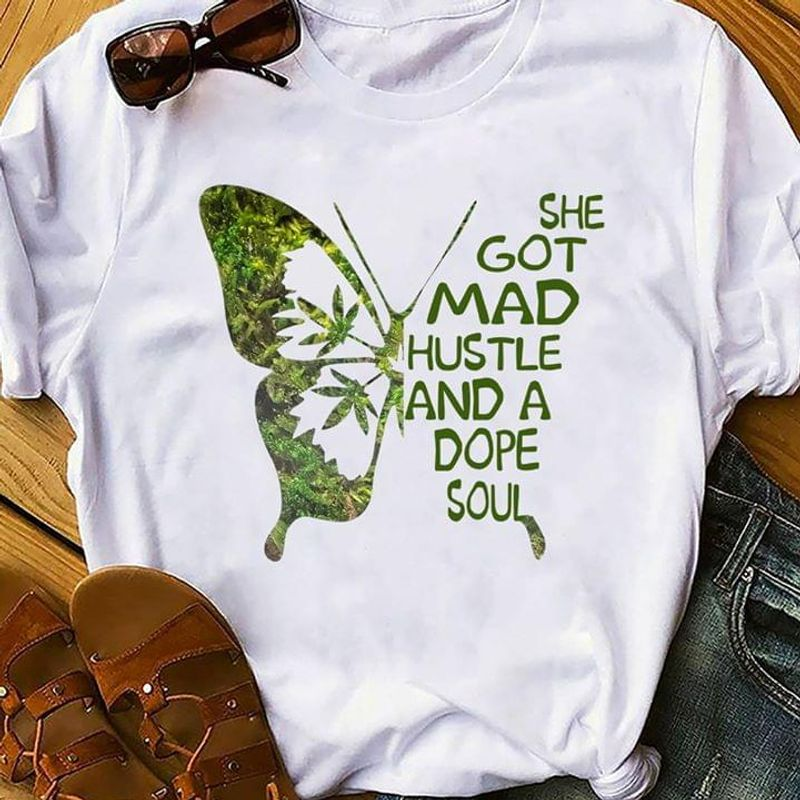 Butterfly She Got Mad Hustle And A Dope Soul Plants Lovers WhiteT Shirt Men/ Woman S-6XL Cotton