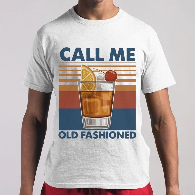 Call Me Old Fashioned T-Shirt White