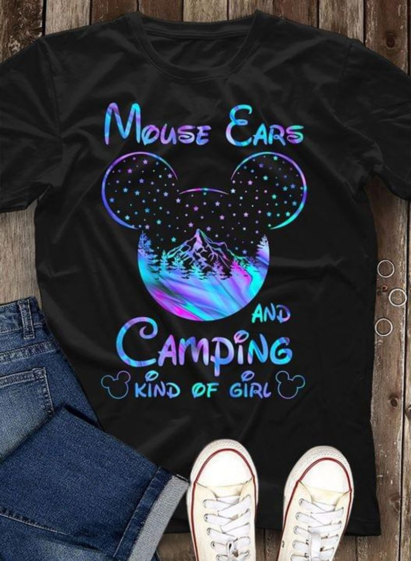 Camping Mouse Ears And Camping Kind Of Girl Gift For Camping Lover Black T Shirt Men/ Woman S-6XL Cotton