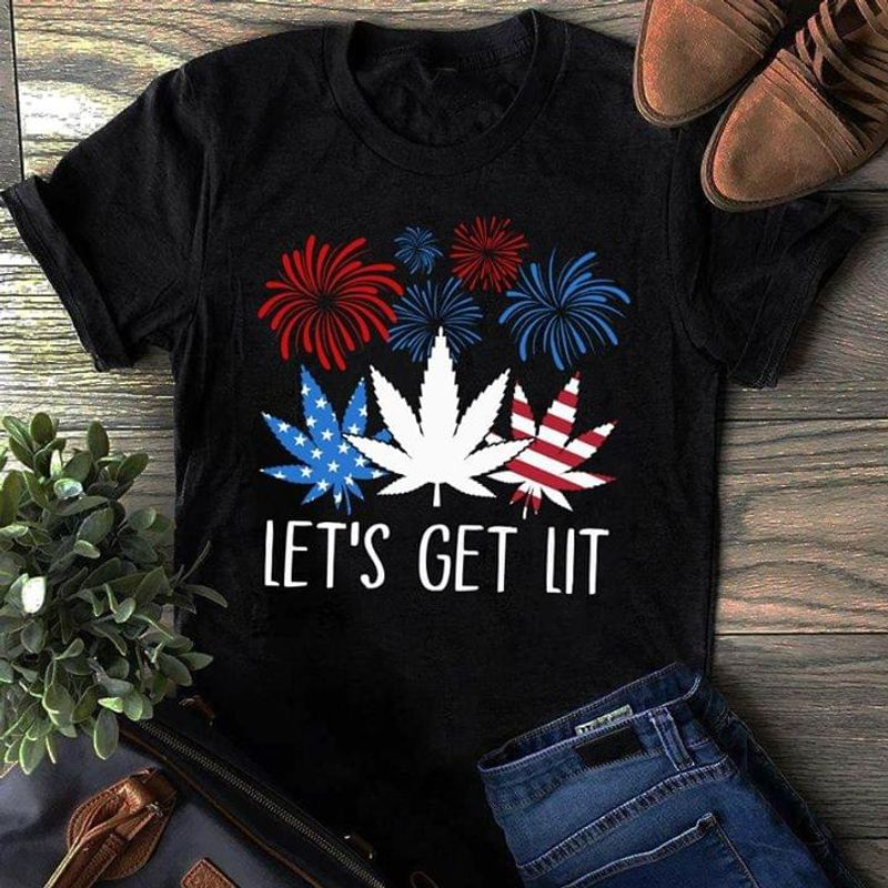 Canabis Let's Get Lit Independence Day 4th Of July Black T Shirt Men/ Woman S-6XL Cotton