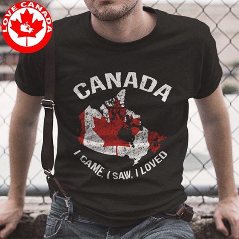 Canada I Came I Saw I Loved T-shirt Black A8