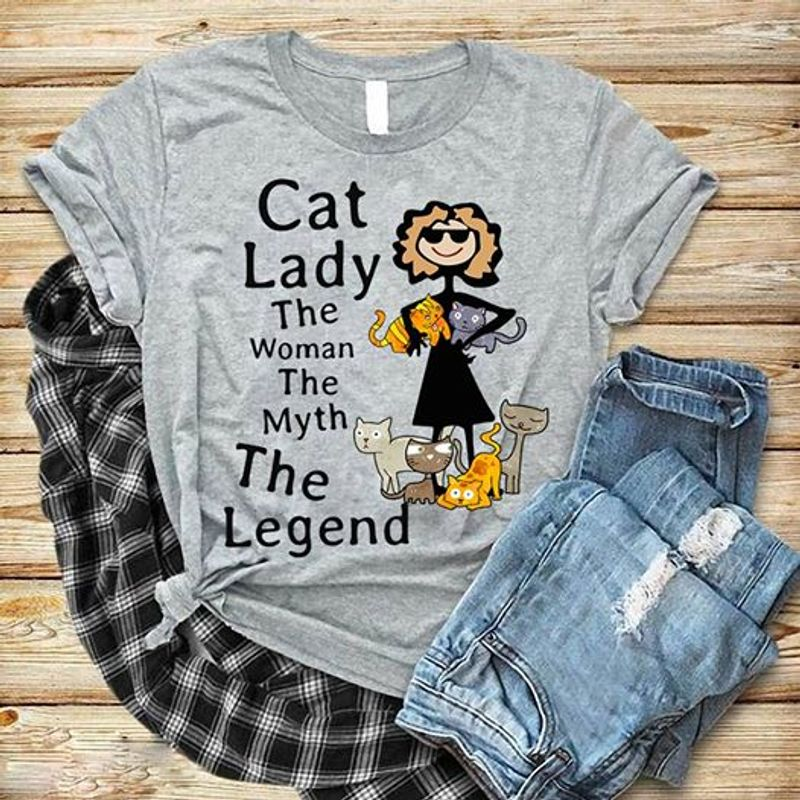 Cat Lady The Woman The Myth The Legend T-Shirt Grey A5
