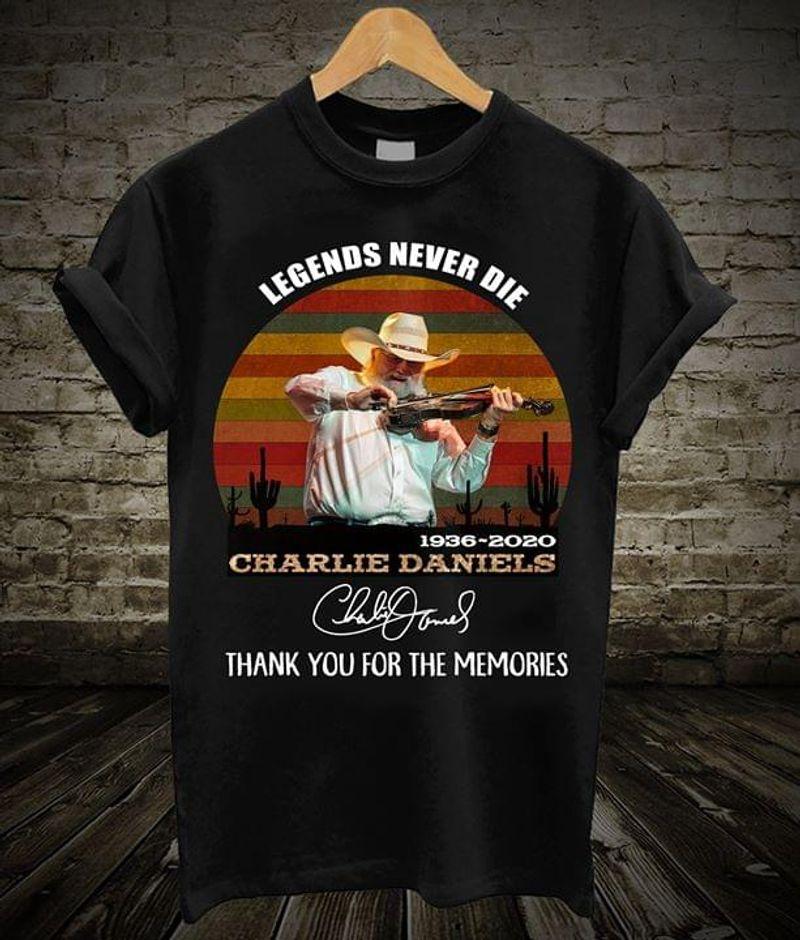 Charlie Daniels 1936-2020 Legends Never Die Thank You For The Memories Signature Black Black T Shirt Men And Women S-6XL Cotton