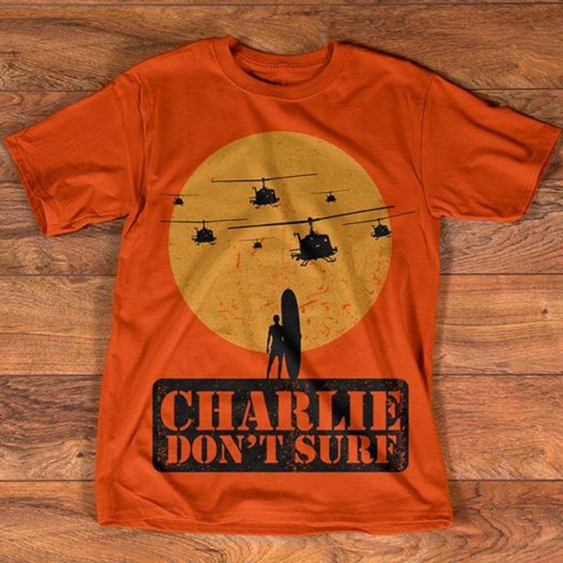 Charlie Dont Surf T Shirt Orange B4