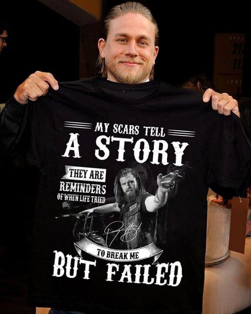 Charlie Hunnam My Scars Tell A Story T-Shirt Charlie Hunnam Signed Tee Black T Shirt Men And Women S-6XL Cotton