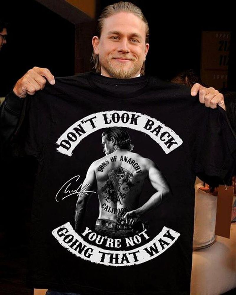 Charlie Hunnam Signature Sons Of Anarchy Tattoo Shirt Don't Look Back Black T Shirt Men And Women S-6XL Cotton
