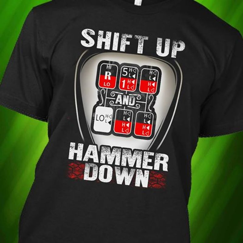 Chemistry Shift Up Hammer Down  T Shirt Black A5