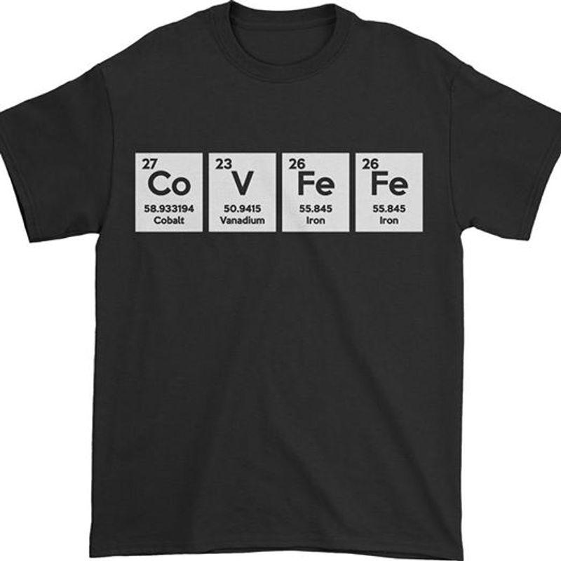 Co Cobelt V Vanadium Fe Iron Fe Iron   T Shirt Black B1